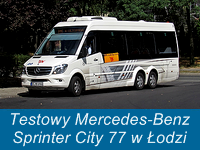 Testowy Mercedes-Benz Sprinter City 77 w Łodzi